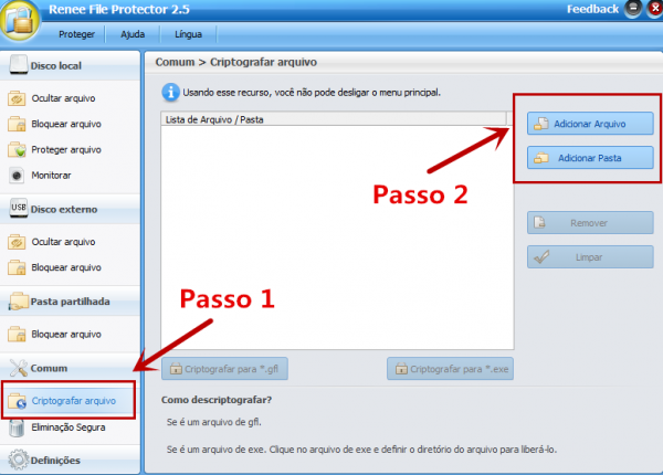 Execute Renee Protetor Arquivo e selecione a função Criptografar arquivo