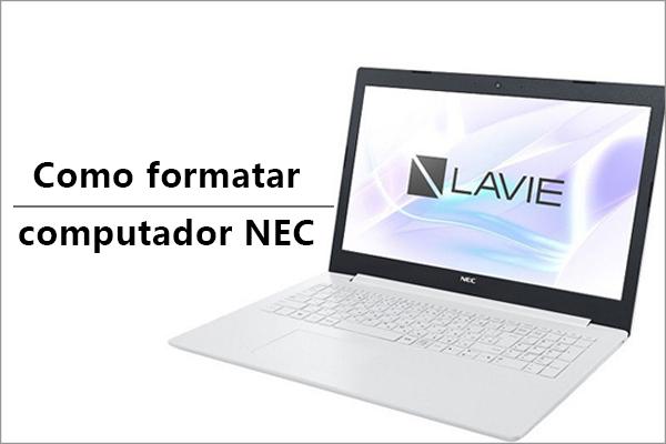 Como formatar computador NEC