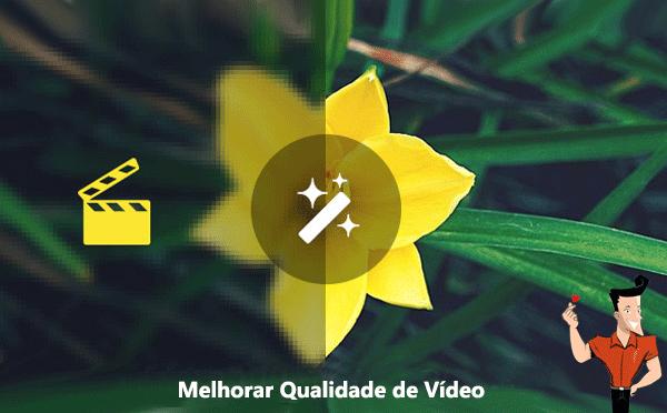 como melhorar a qualidade de um vídeo