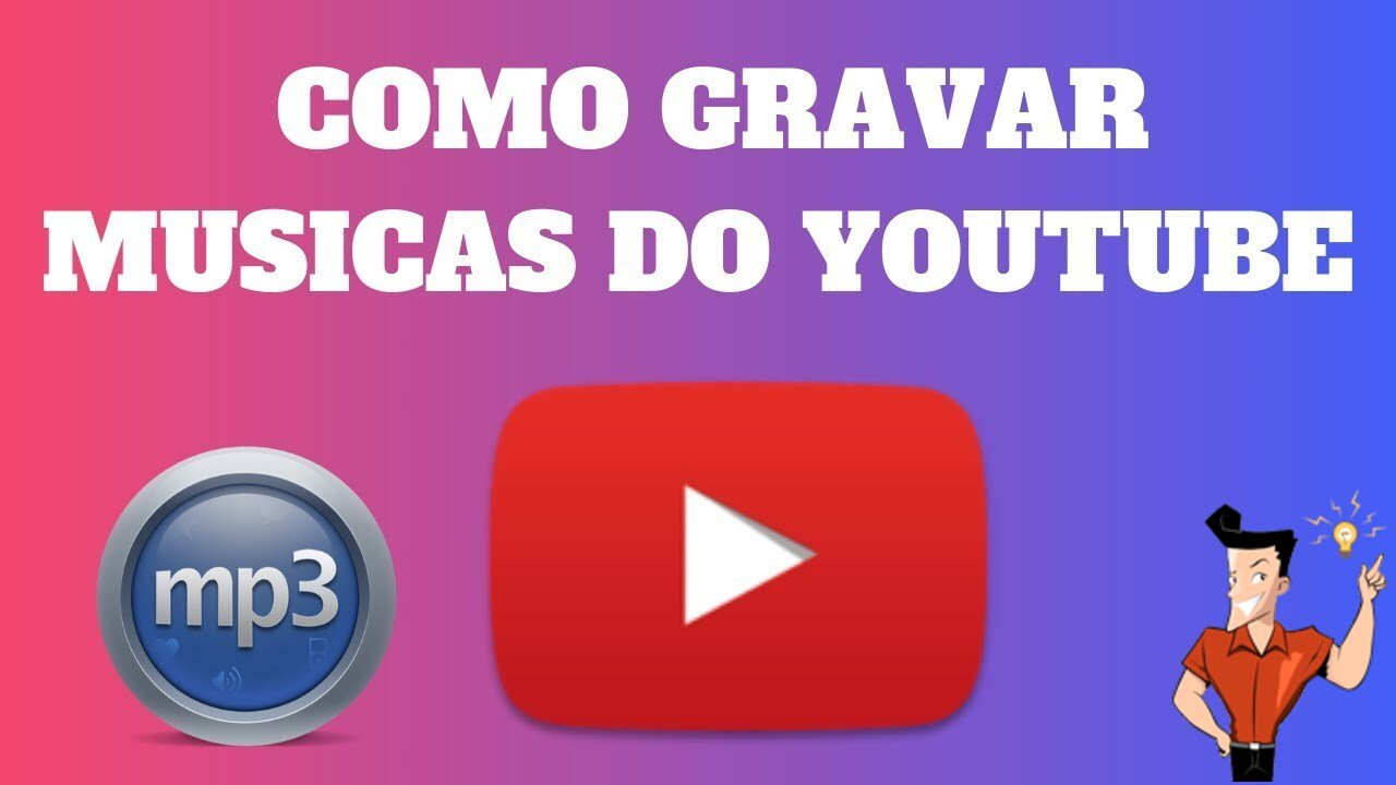 como gravar música do youtube